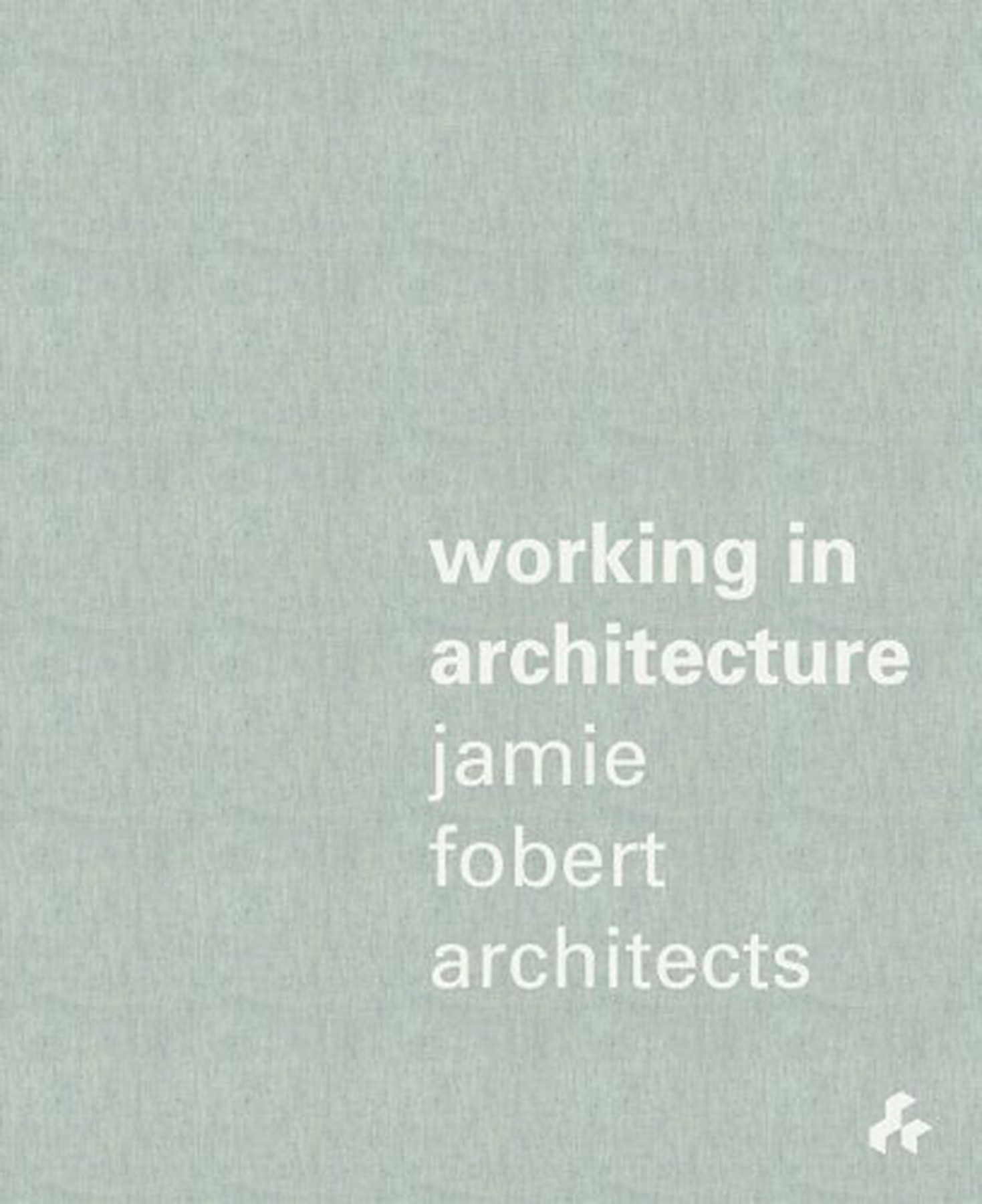 Working-in-Architecture-Jamie-Fobert-Architects-book-cover-demo